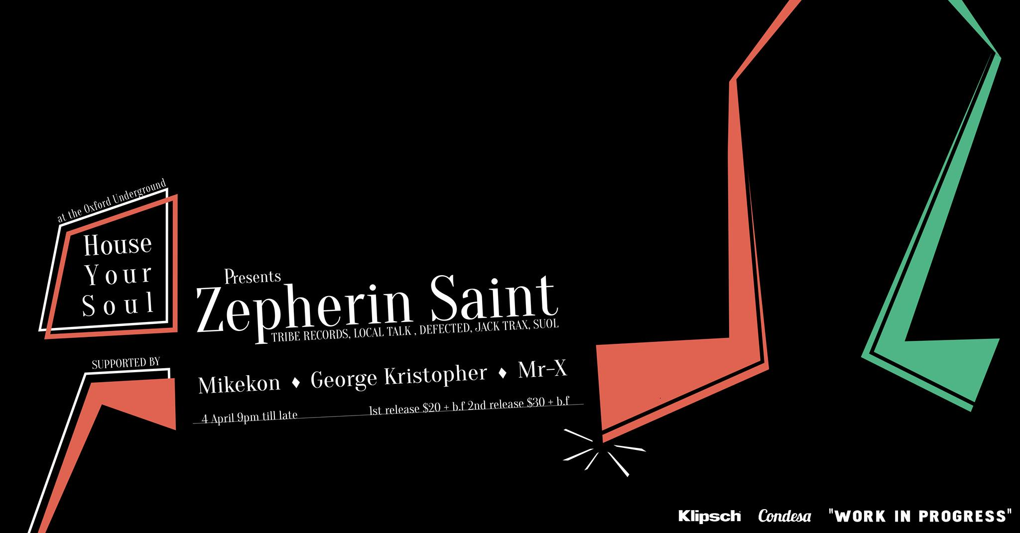 House Your Soul presents Zepherin Saint