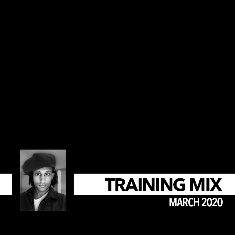 Training Mix - March 2020