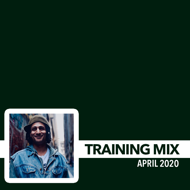 Training Mix - April 2020