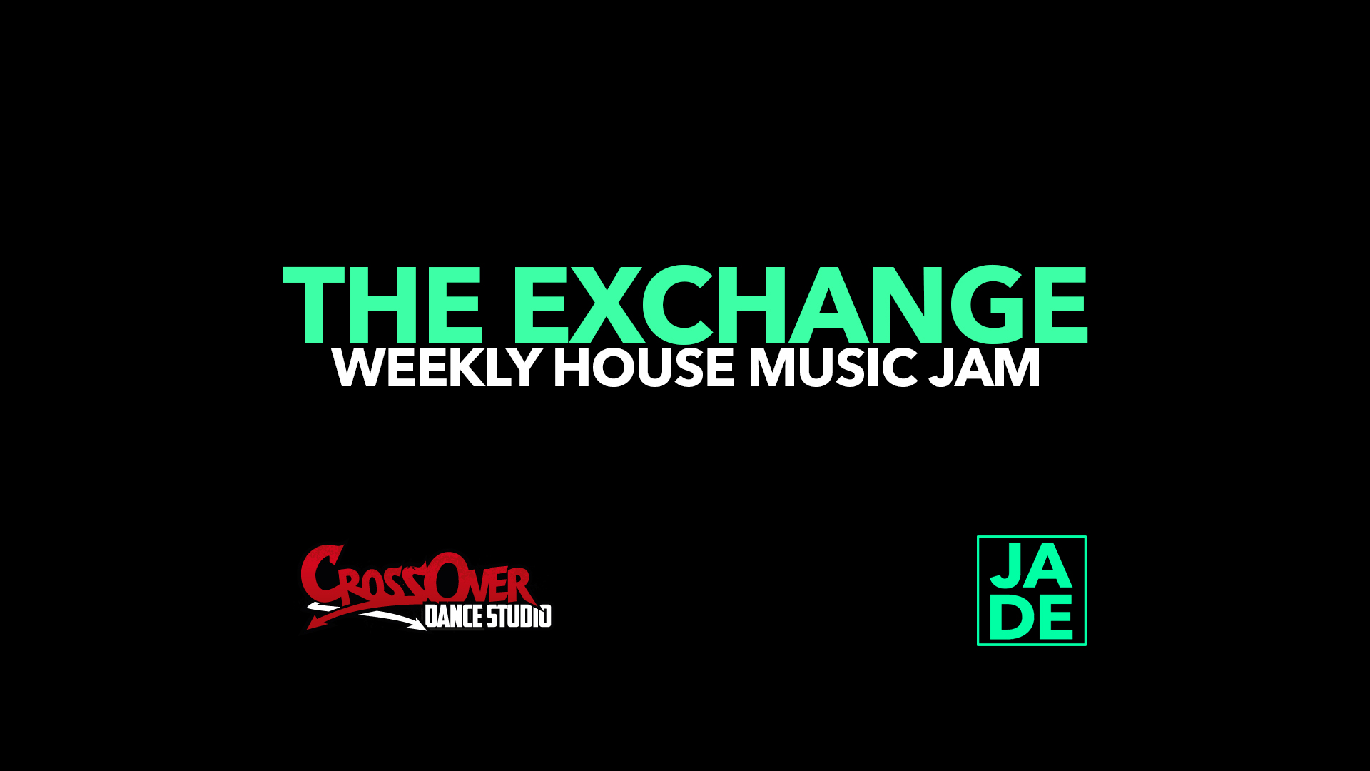 The Exchange: Weekly House Music Jam